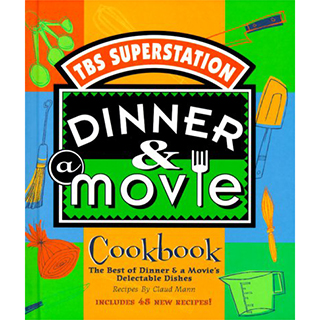 Dinner and a Movie Cookbook