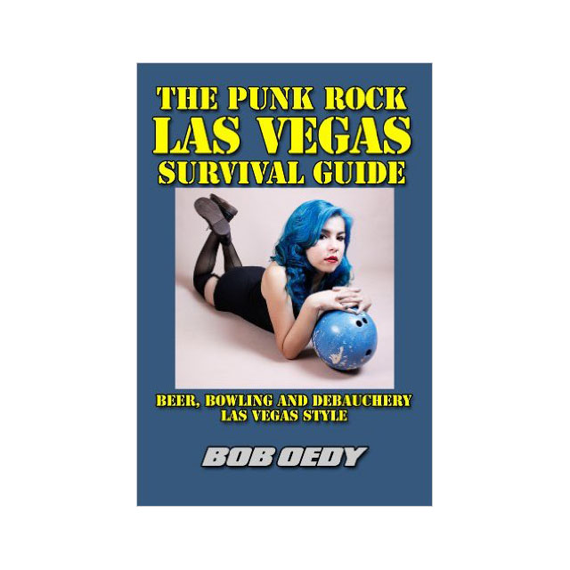 Las Vegas Punk Rock Survival Guide