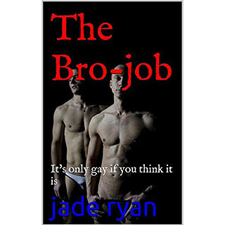 The Bro-job short story