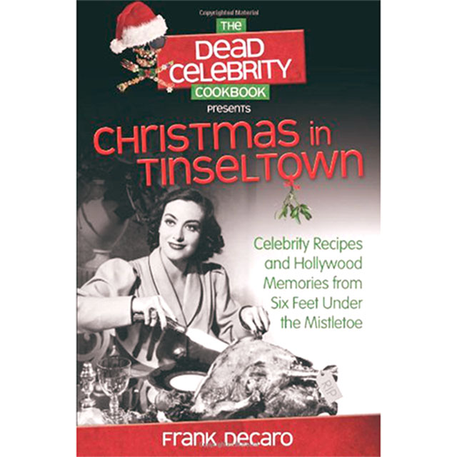 The Dead Celebrity Christmas Cookbook