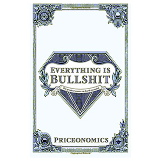 Everything Is Bullshit Book