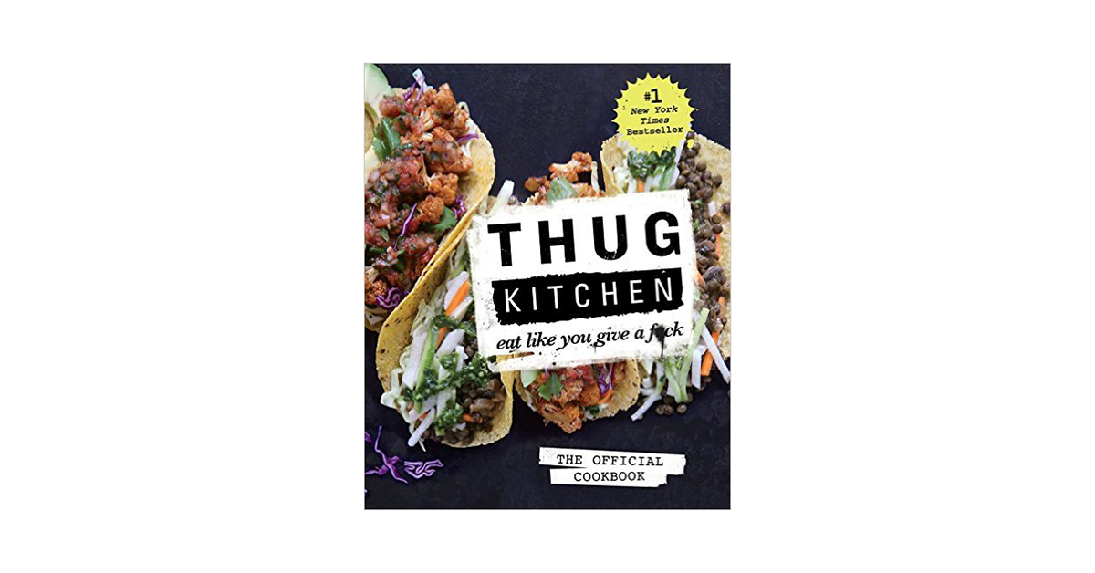 Thug Kitchen Vegan Recipes