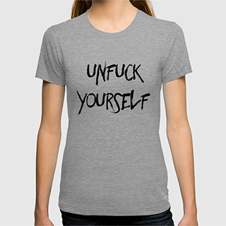 Unfuck Yourself Shirt