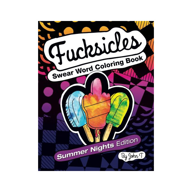 Fucksicles Coloring Book