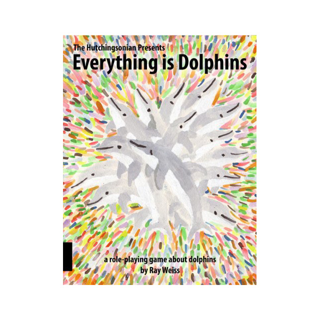 Everything Is Dolphins RPG