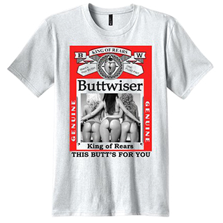 Buttwiser T-Shirt