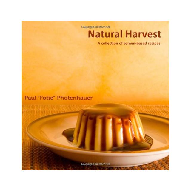 Cookbook of Semen-Based Recipes