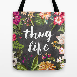 Thug Life Floral Tote