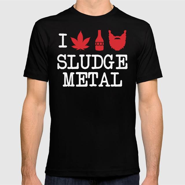 I Love Sludge Metal shirt
