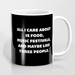 All I Care About mug