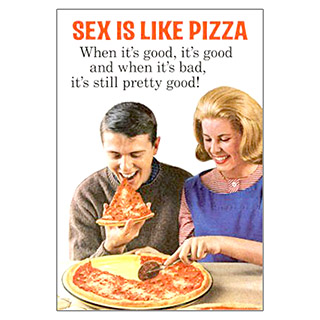 Sex Is Like Pizza poster