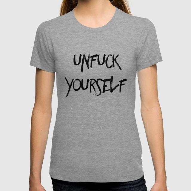 Unfuck Yourself Shirt