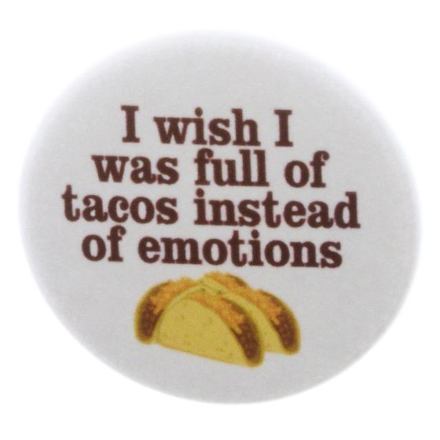 Taco Emotions Pin