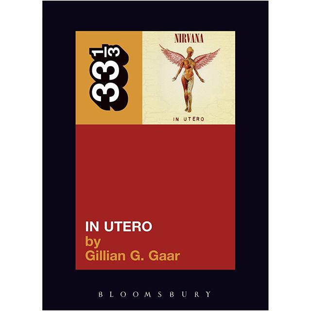 33 1/3: Nirvana's In Utero