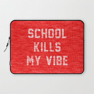 School Sucks Laptop Sleeve