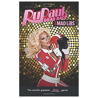 Ru Paul Mad Libs