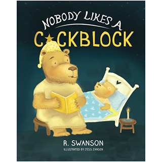 Nobody Likes a Cockblock Book