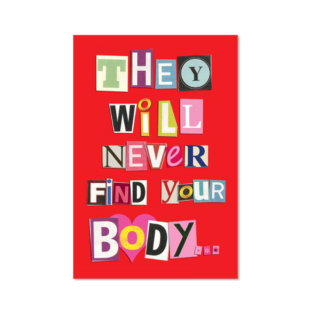 They Will Never Find Your Body Gift Card
