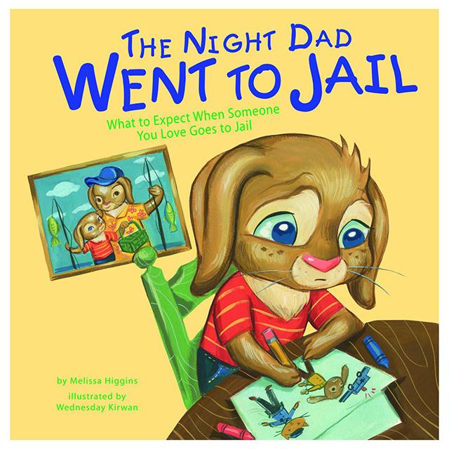 Dad in Jail Childrens Book
